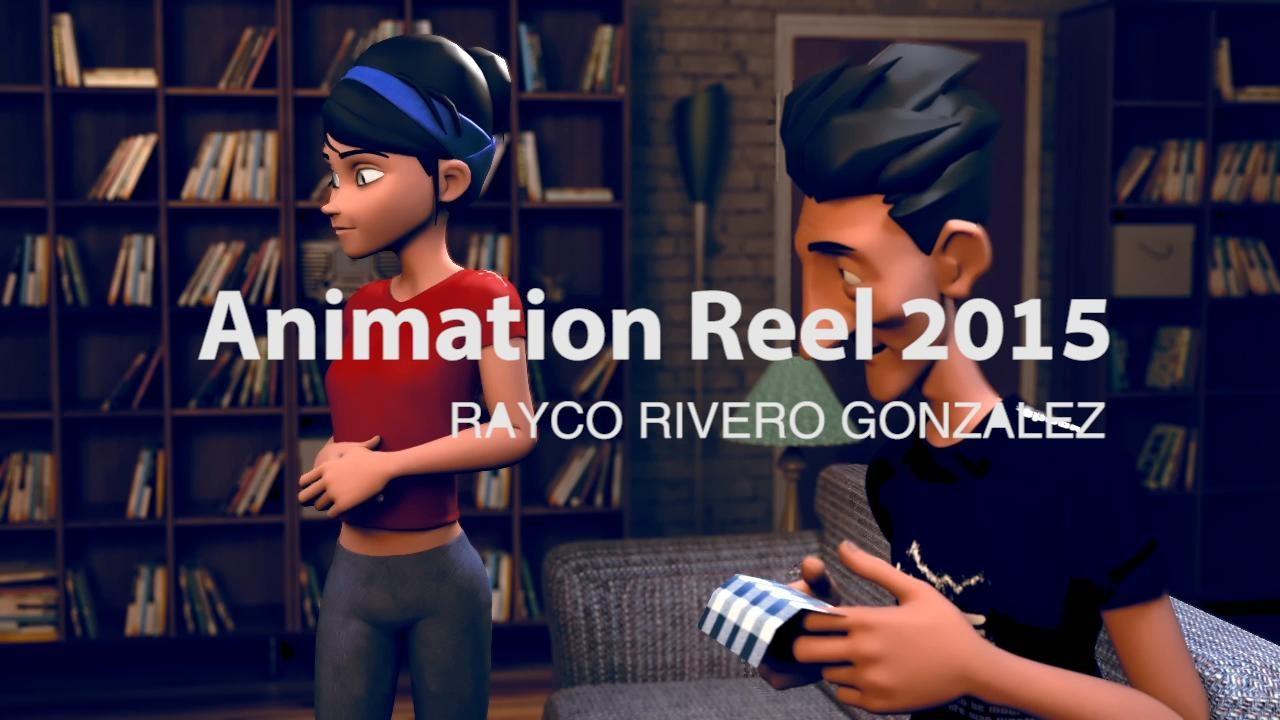 Rayco gonzalez renderanimationreel2015