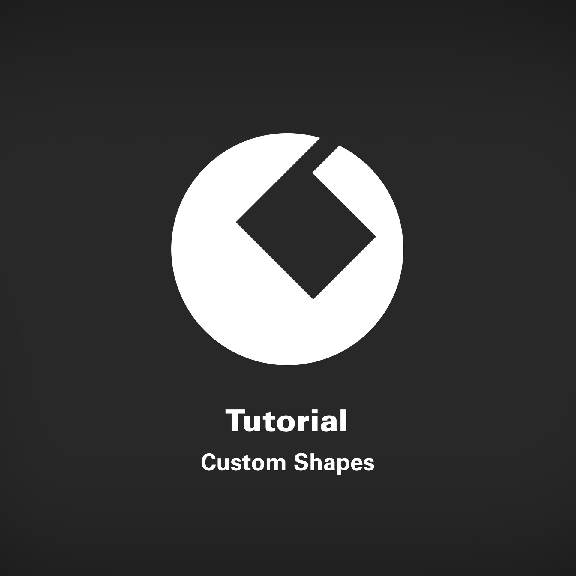 Tutorial: Custom Shapes