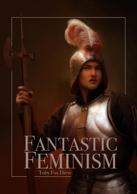 Toby fox fantastic feminism