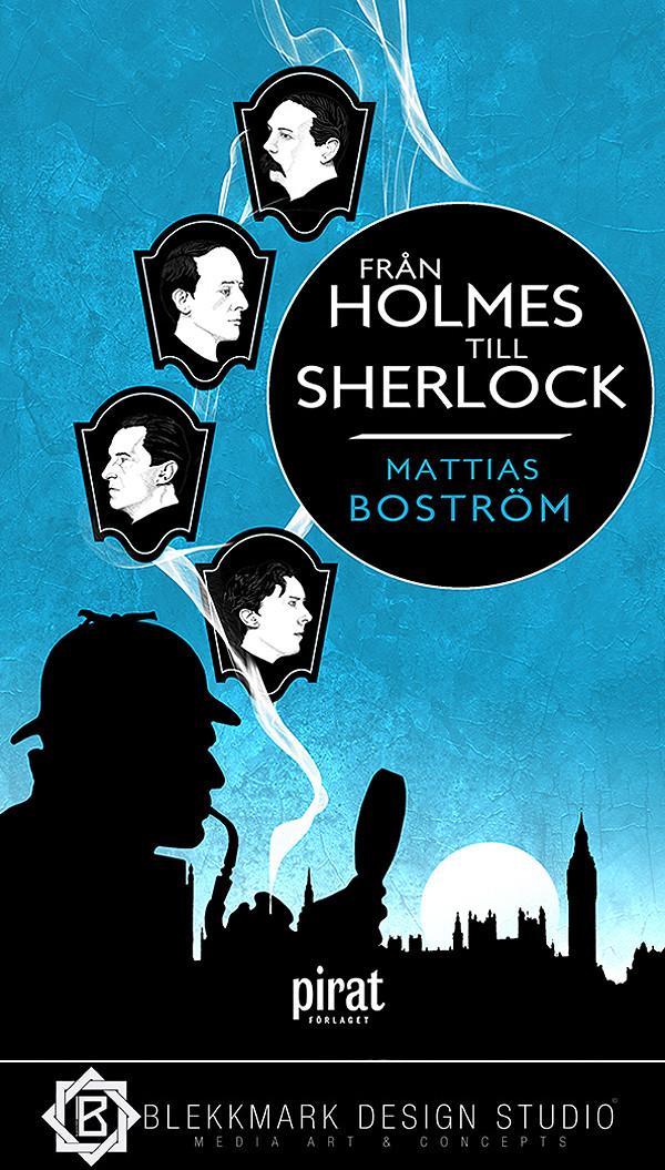 Mattias Boström - Från Holmes Till Sherlock
