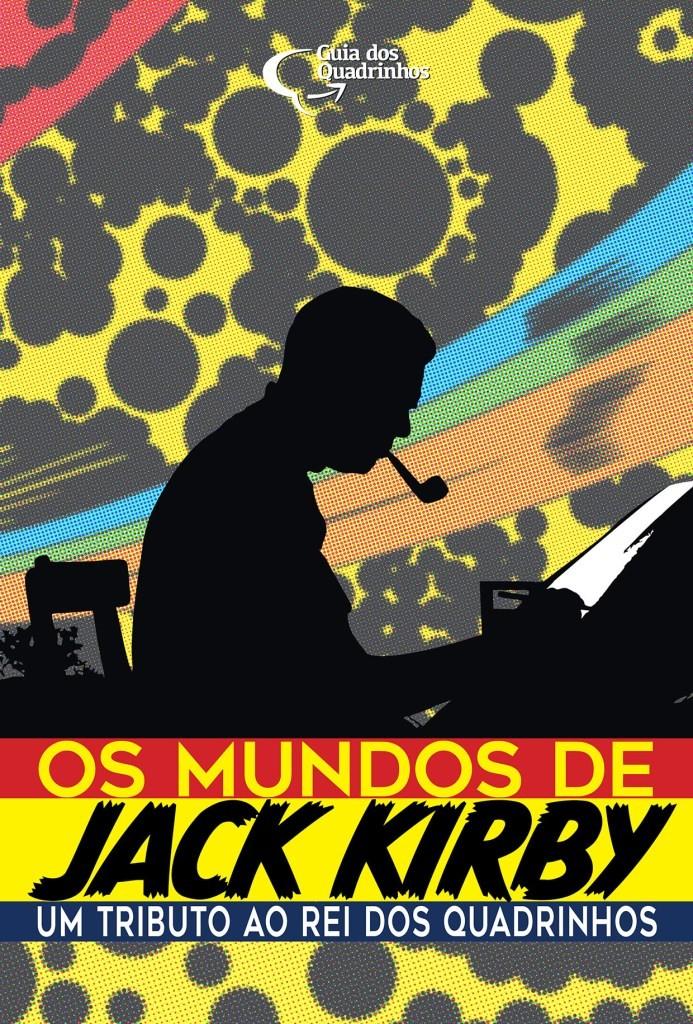 """Artbook """"Os Mundos de Jack Kirby""""."""