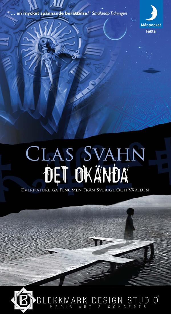 Clas Svahn - Det okända
