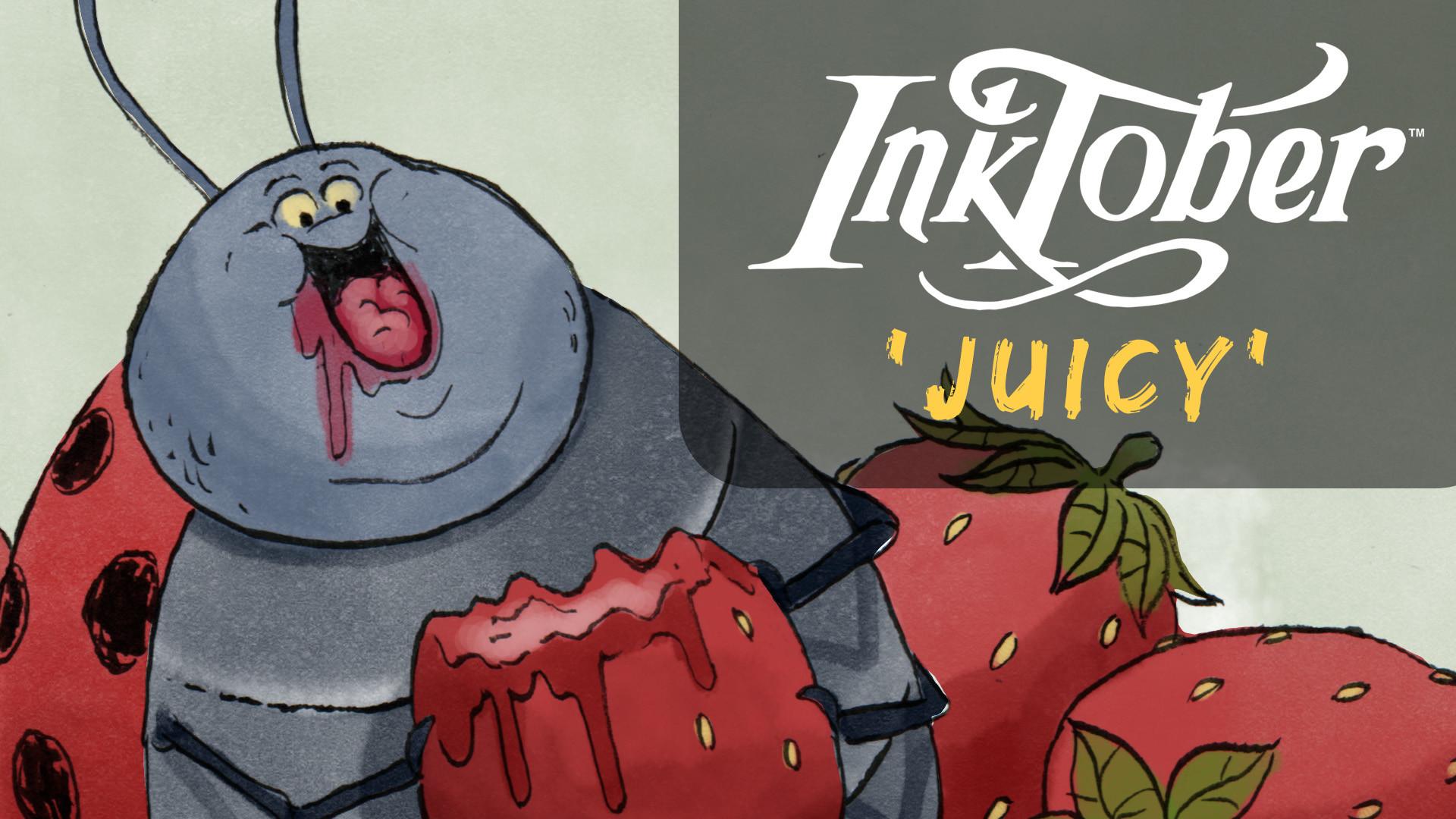 Inktober 23 Juicy.