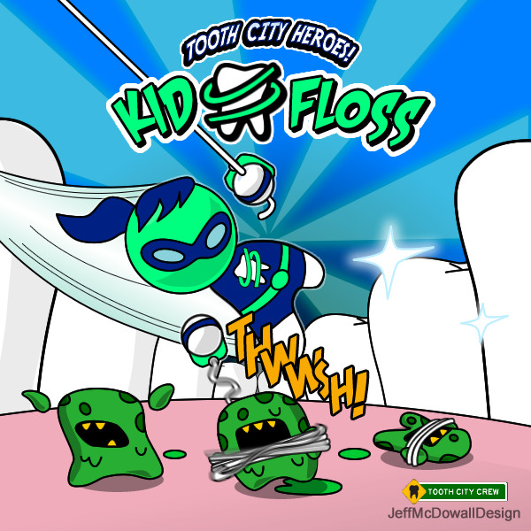 Kid Floss, Tooth City Hero