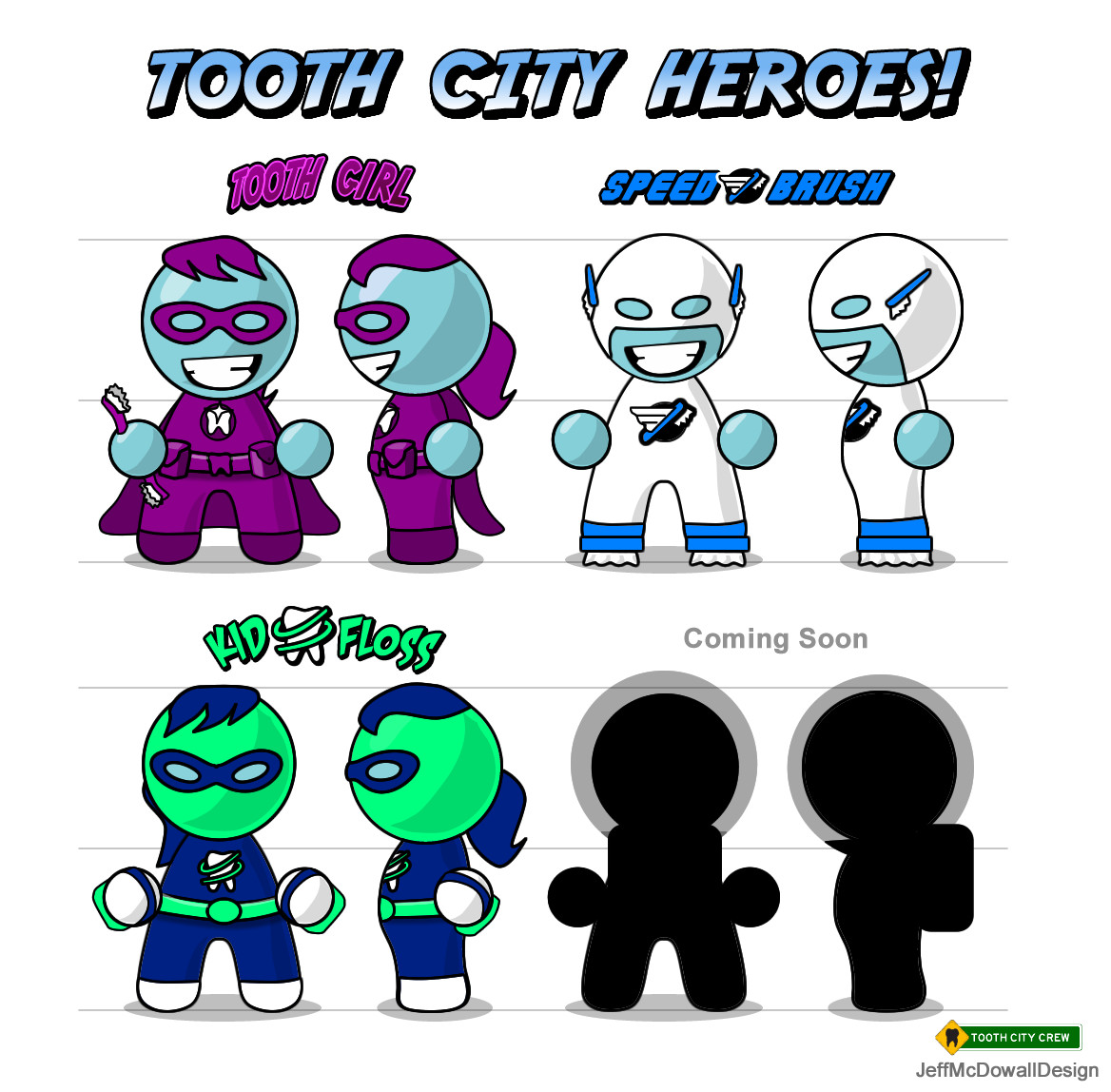 Tooth City Heroes, character lineup