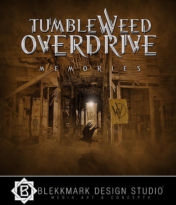 Tumbleweed Overdrive - Memories