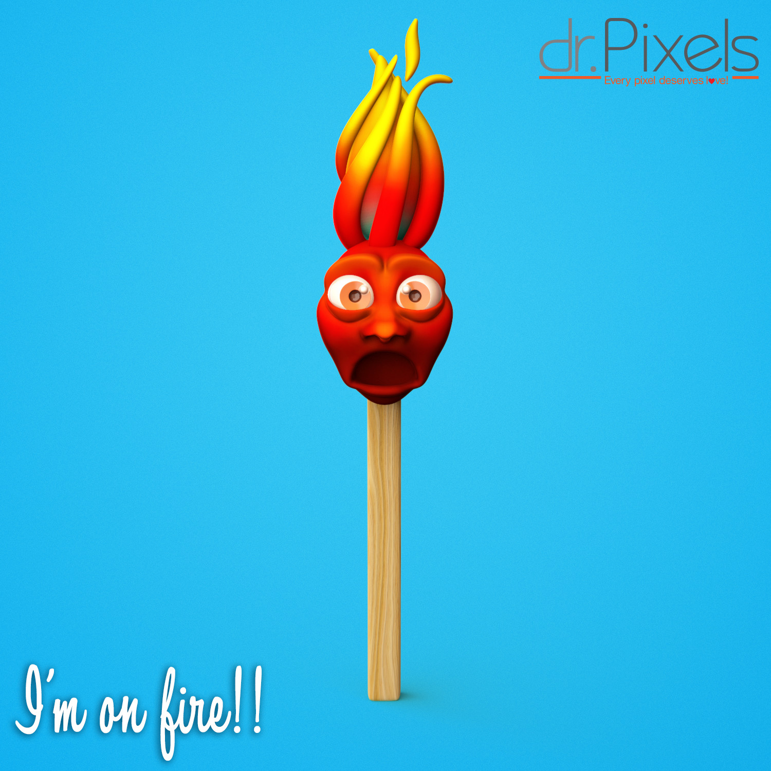 I'm on fire