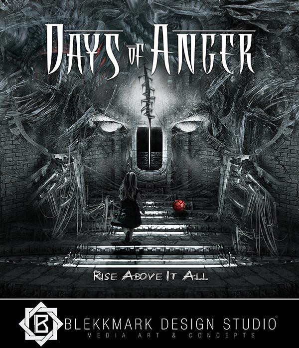 Days of Anger - Rise Above it All