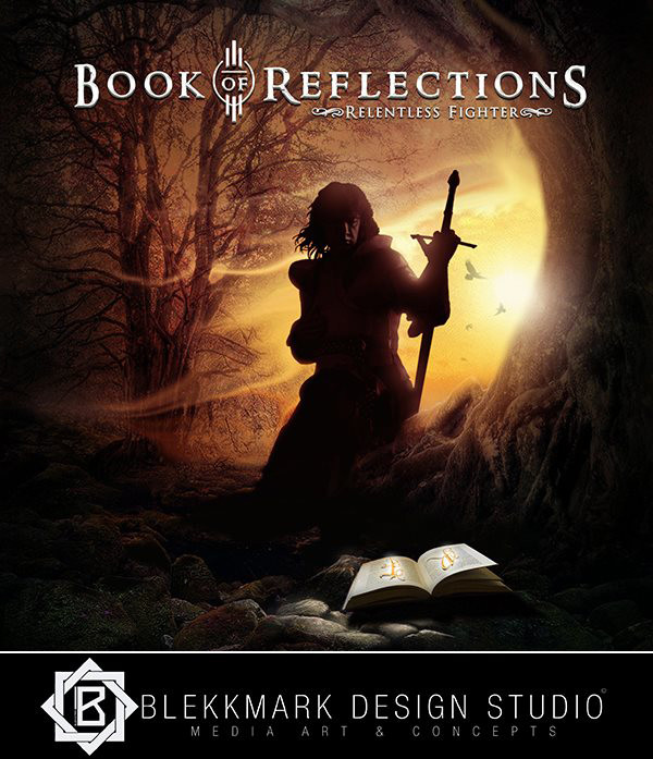 Book of Reflections III - Relentless Fighter