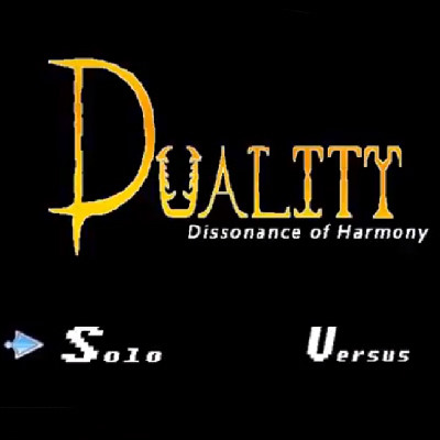 Duality: Dissonance of Harmony