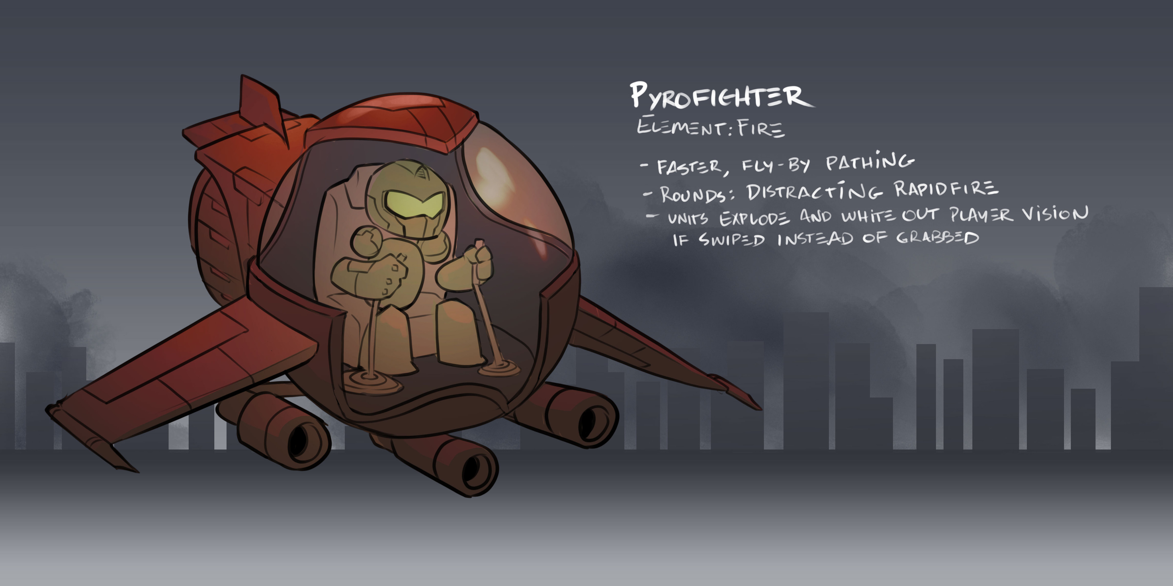Pyrofighter  - Early Concept