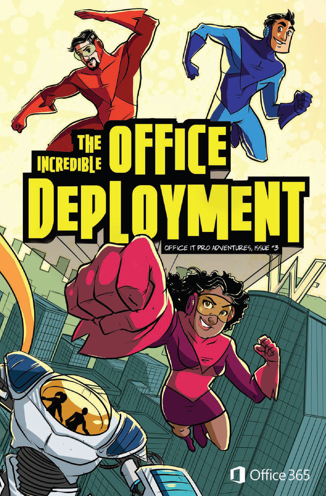 "Office IT Pro Adventures #3 ""The Incredible Office Deployment"""