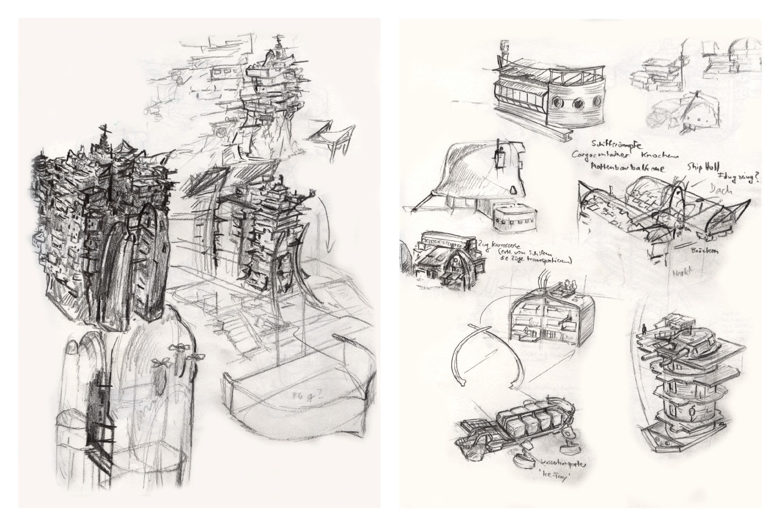 Later I developed the idea that the inhabitants use old ships as building material...