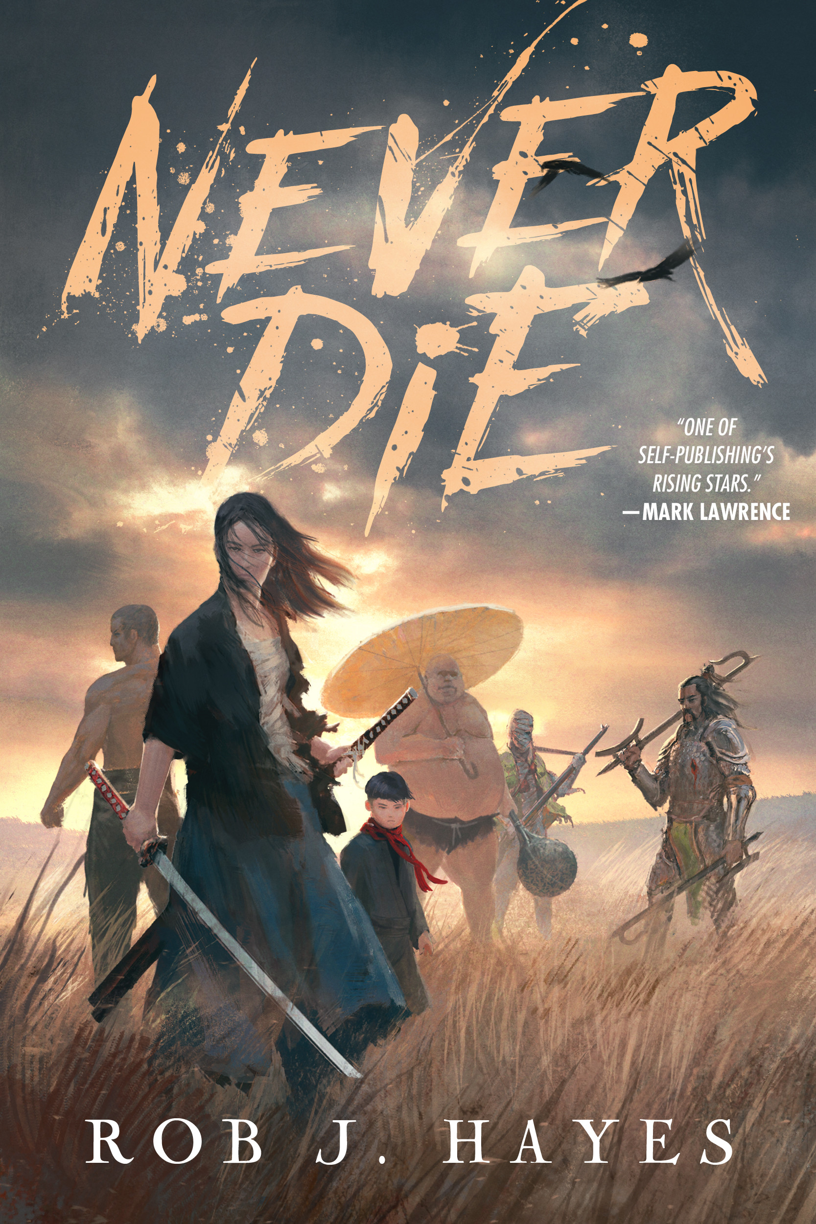 Never Die by Rob J. Haynes