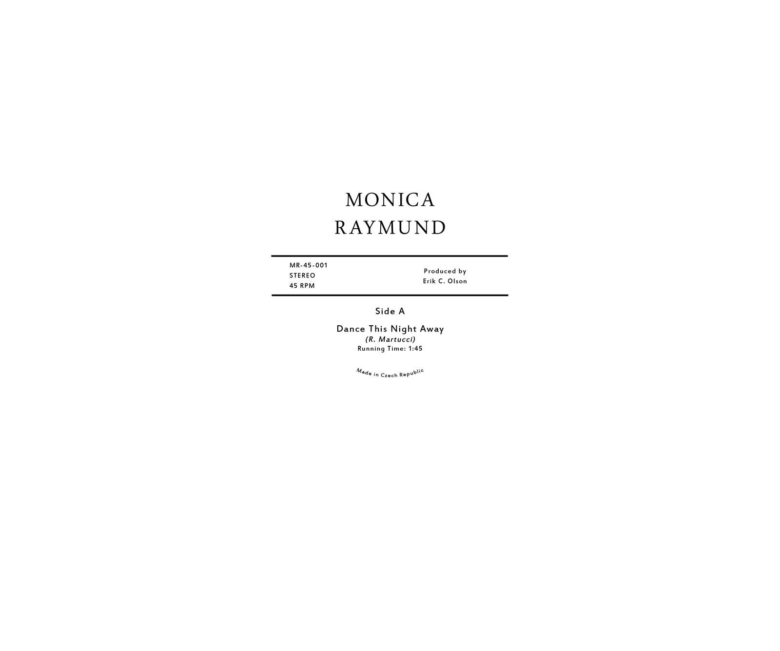 Monica Raymund, Center Label Design for Record