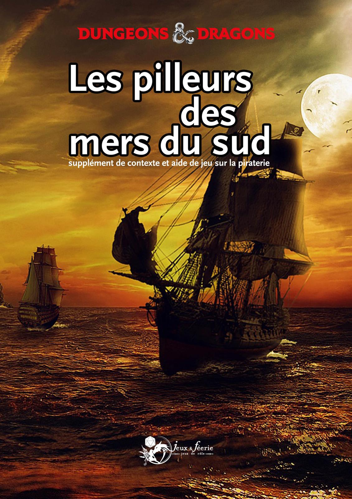 Les pirates des mers du Sud
