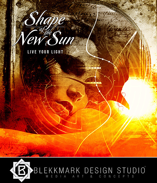 Shape of the New Sun - Live your light