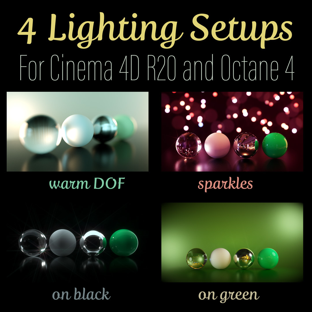 4 Lighting Setups for C4D R20 + Octane 4