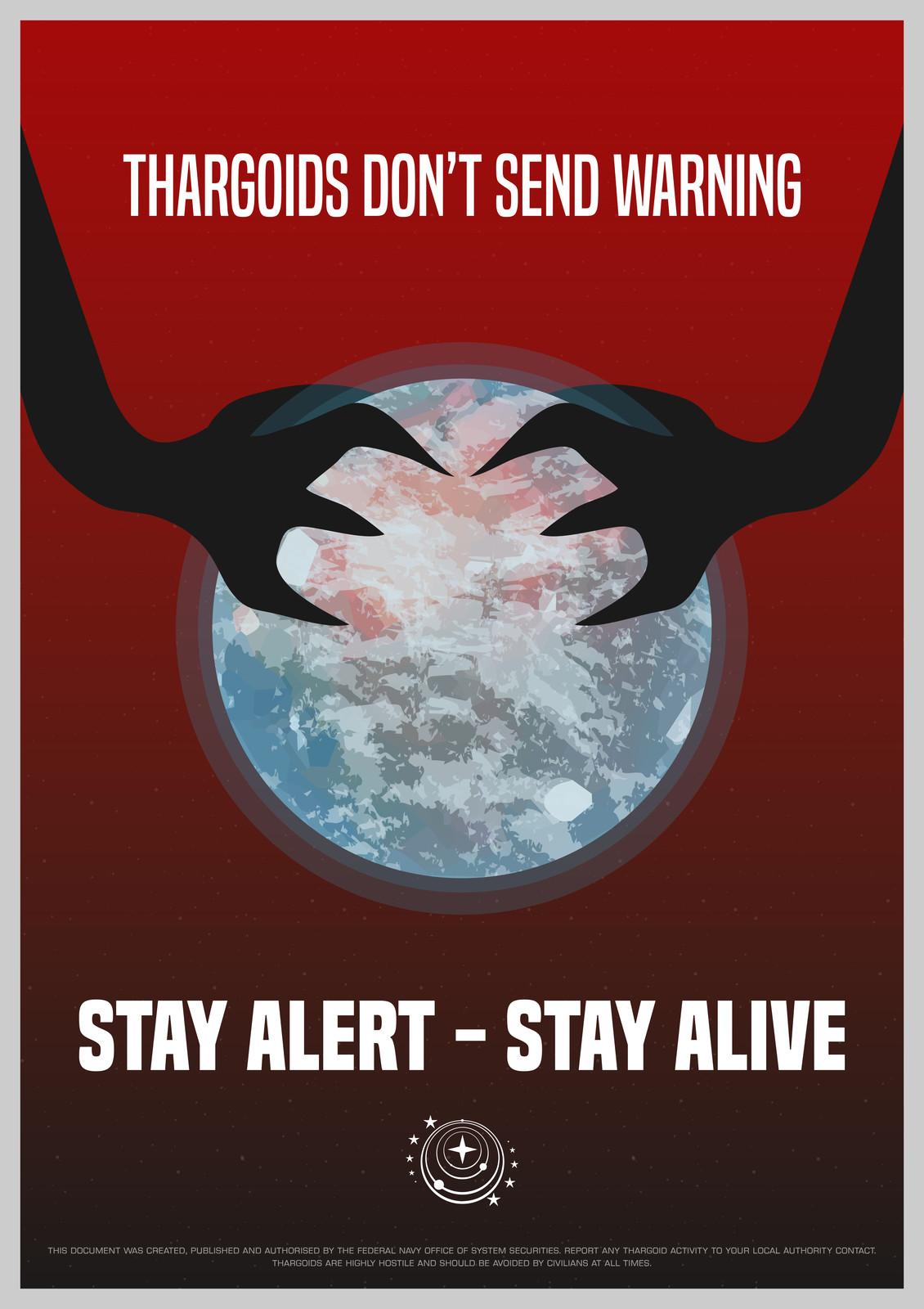 Elite Dangerous - Thargoids don't send warning poster