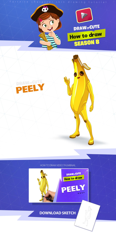 Artstation How To Draw Peely Easy Fortnite Season 8