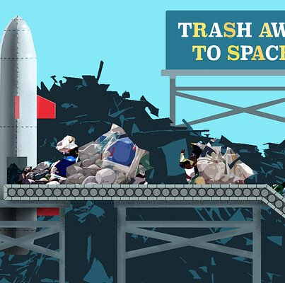 Trash Away to Space!~