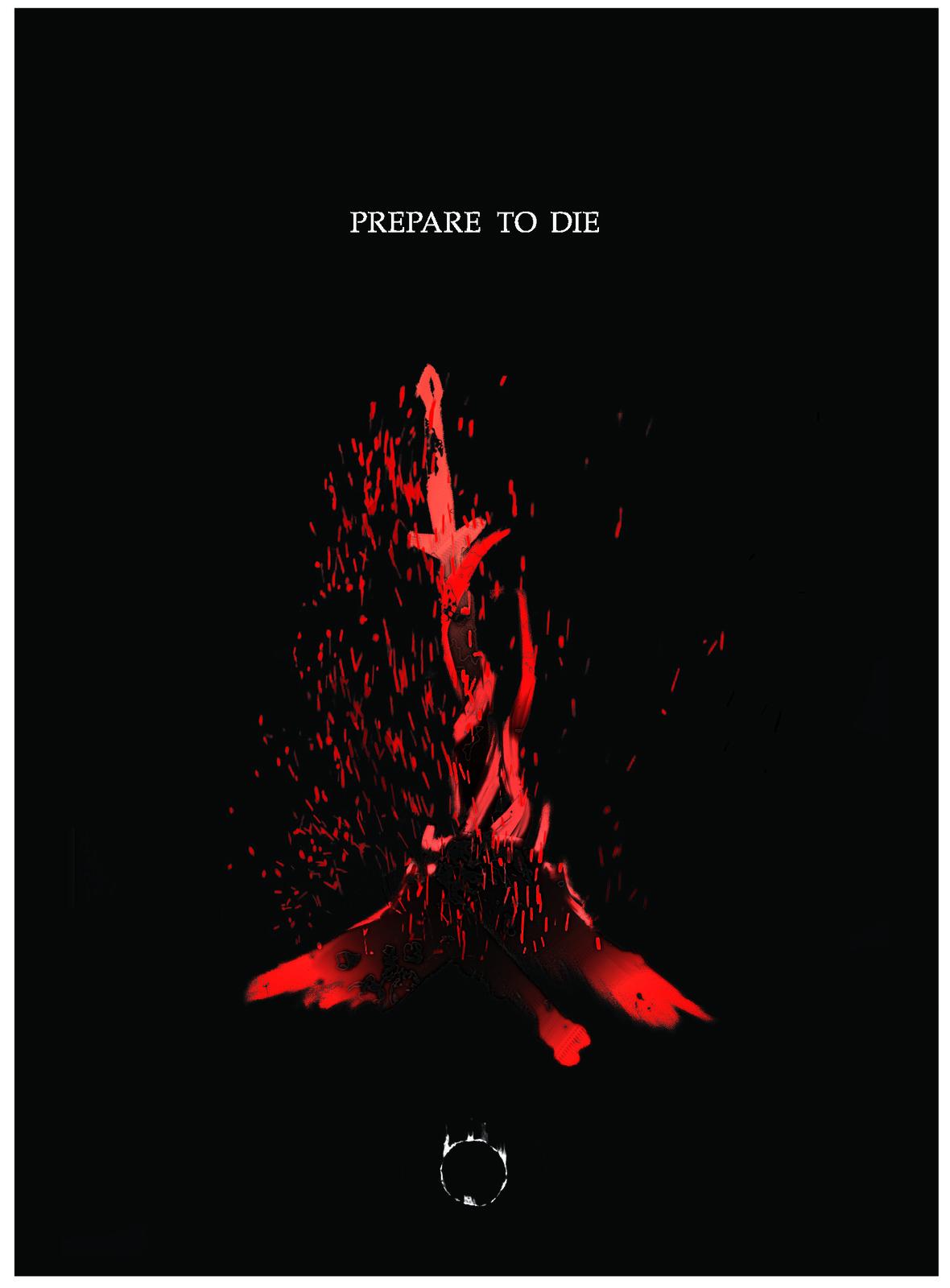 Prepare to Die - Dark Souls Poster