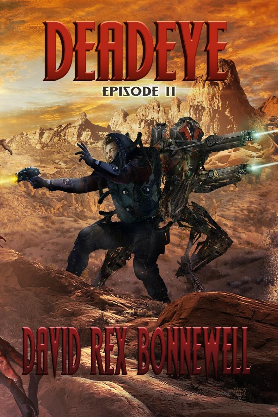 DEAD EYE (EPISODE II)
