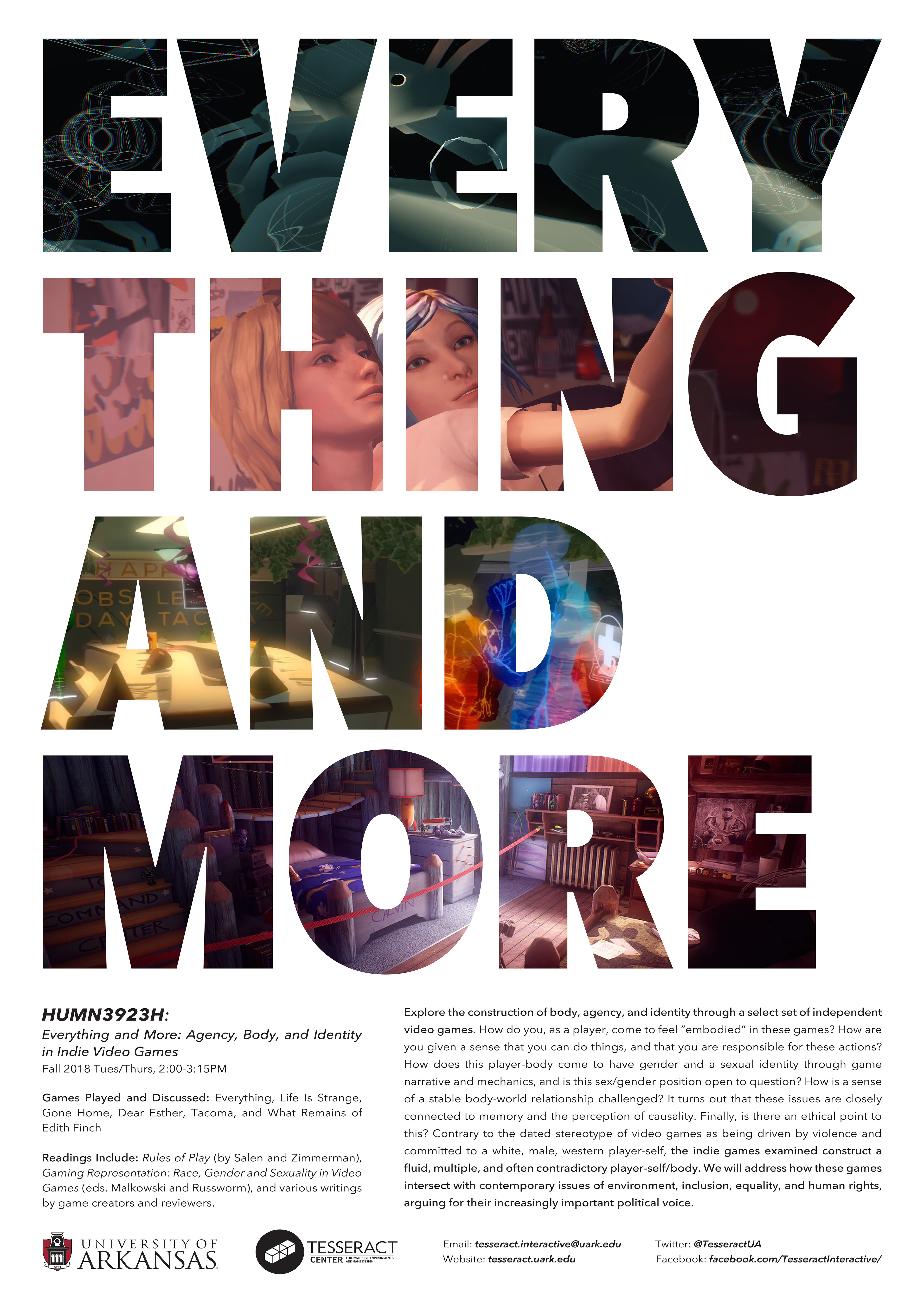 "Poster for ""Everything and More"", a class where students played a set of independent games and explored how they deal with body, agency, and identity."