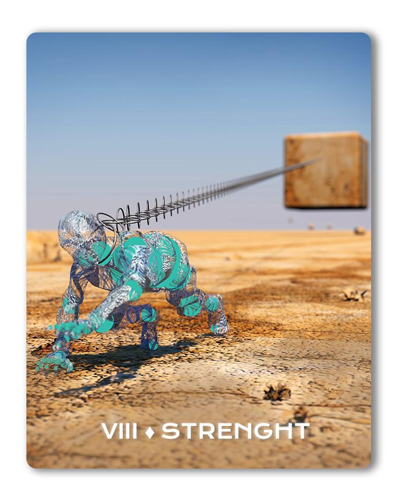 VIII ♦ Strenght