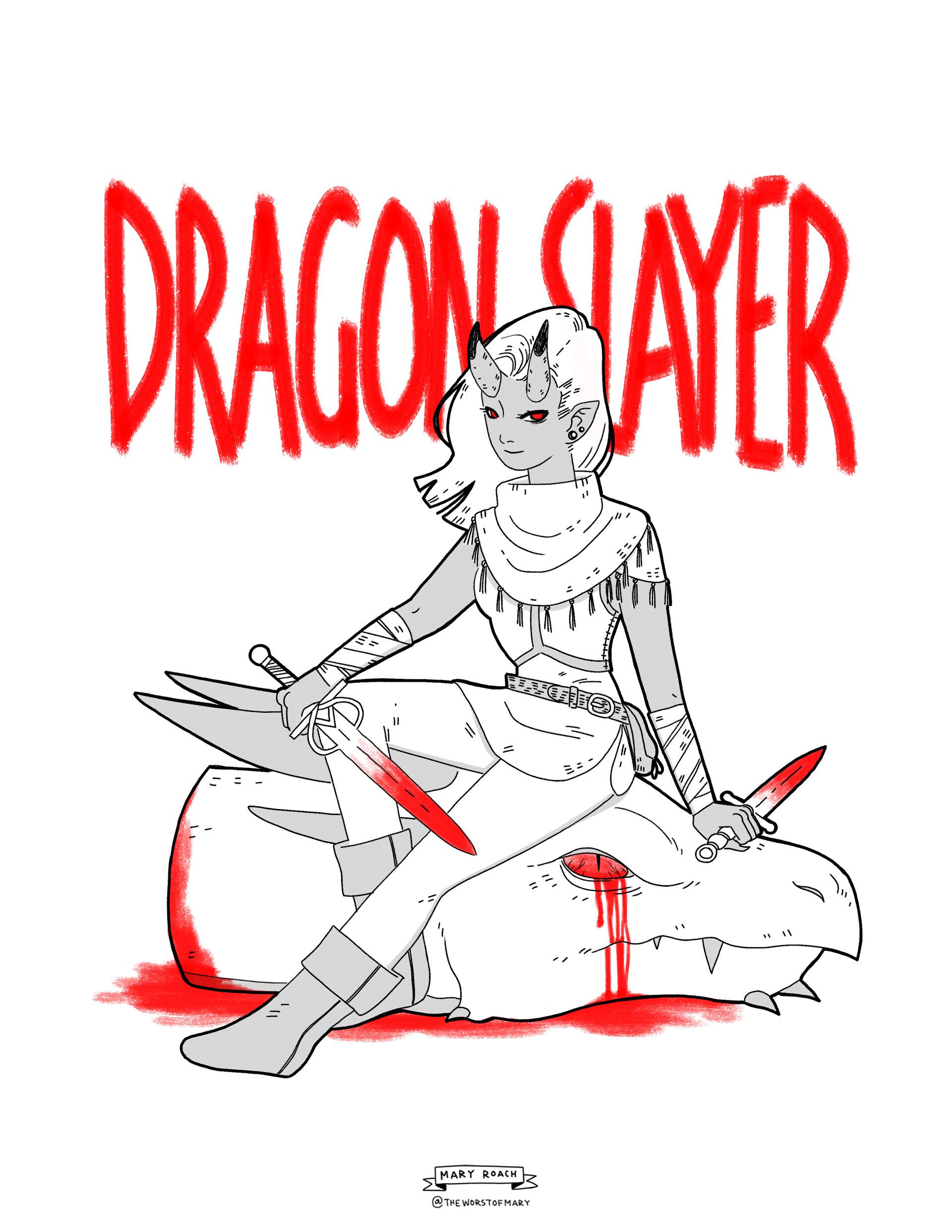 Mary roach dragonslayer3