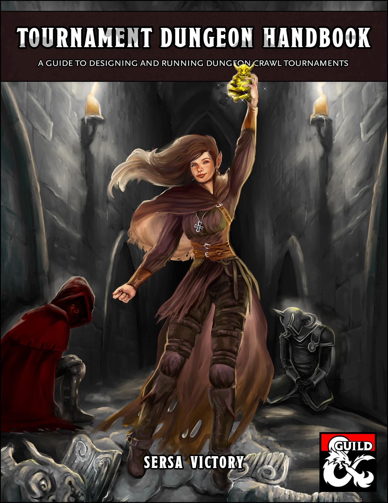"""""""Tournament Dungeon Handbook"""""""