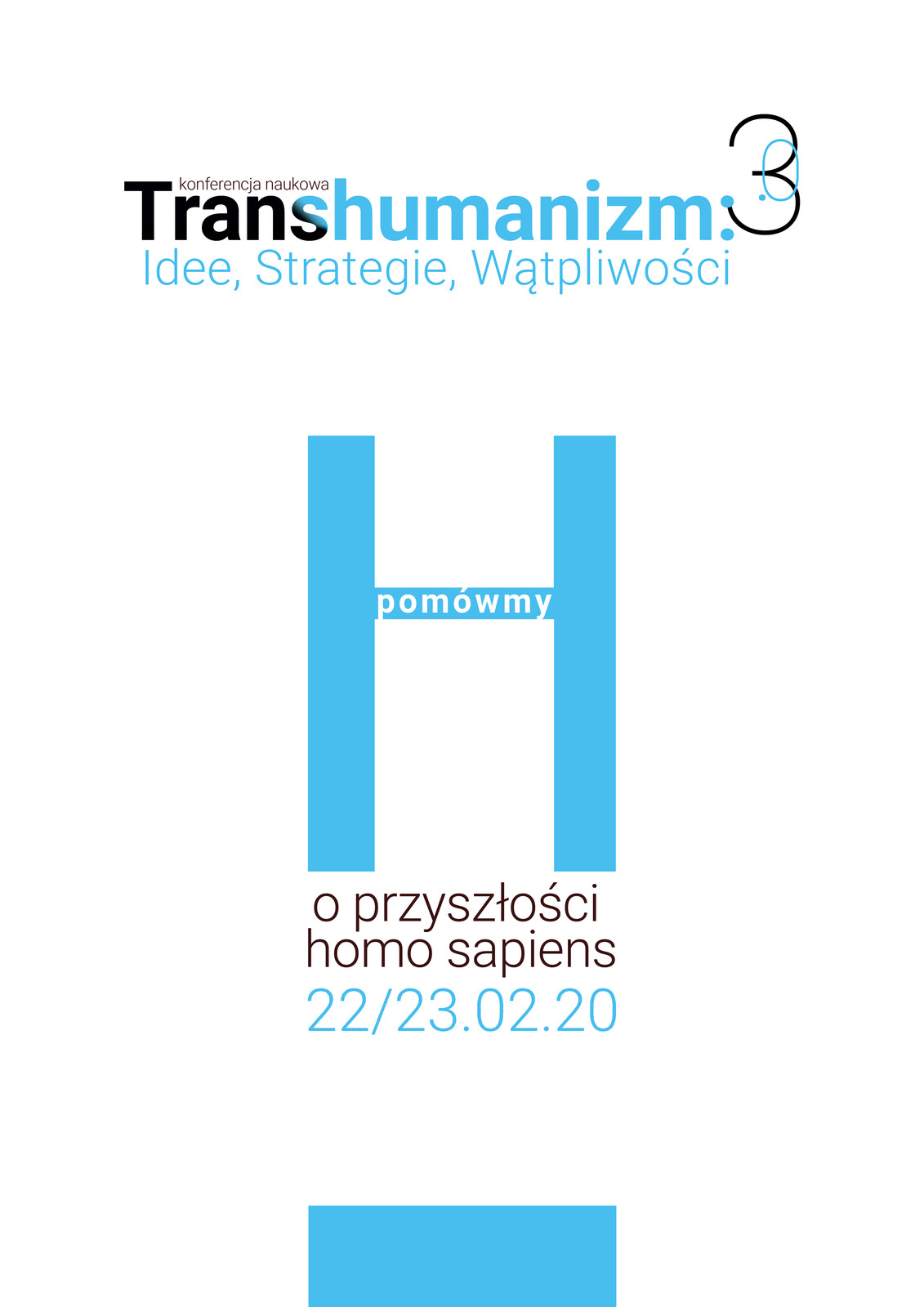 Poster for the 3.0 conference about Transhumanism