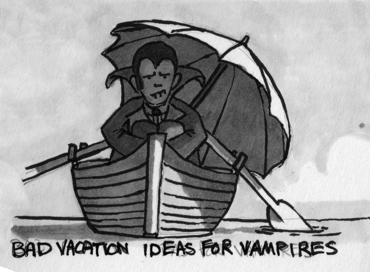 Bad Vacation Ideas for Vampires