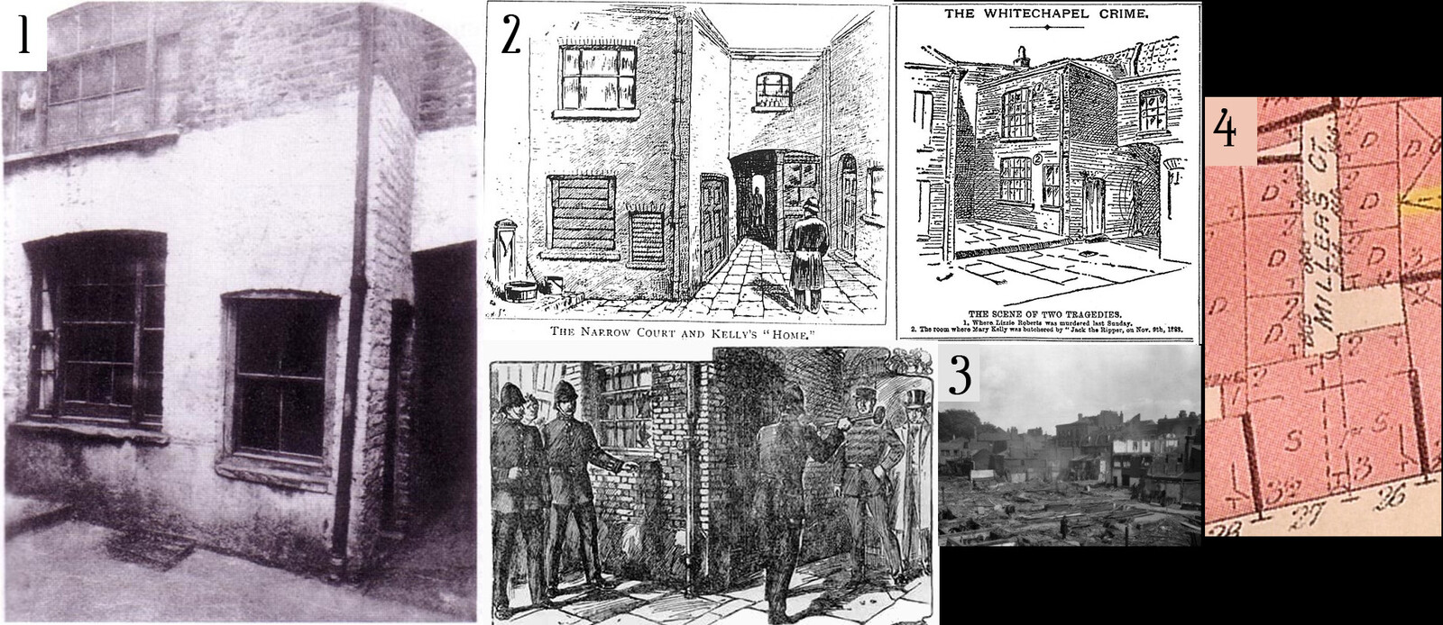 1. The only photo of Jack the Ripper's crime scene. 2. Several contemporary sketches of the scene. 3. The only other photo - of its demolition. 4. The fire insurance map I could use to plan the dimensions alongside the photo.