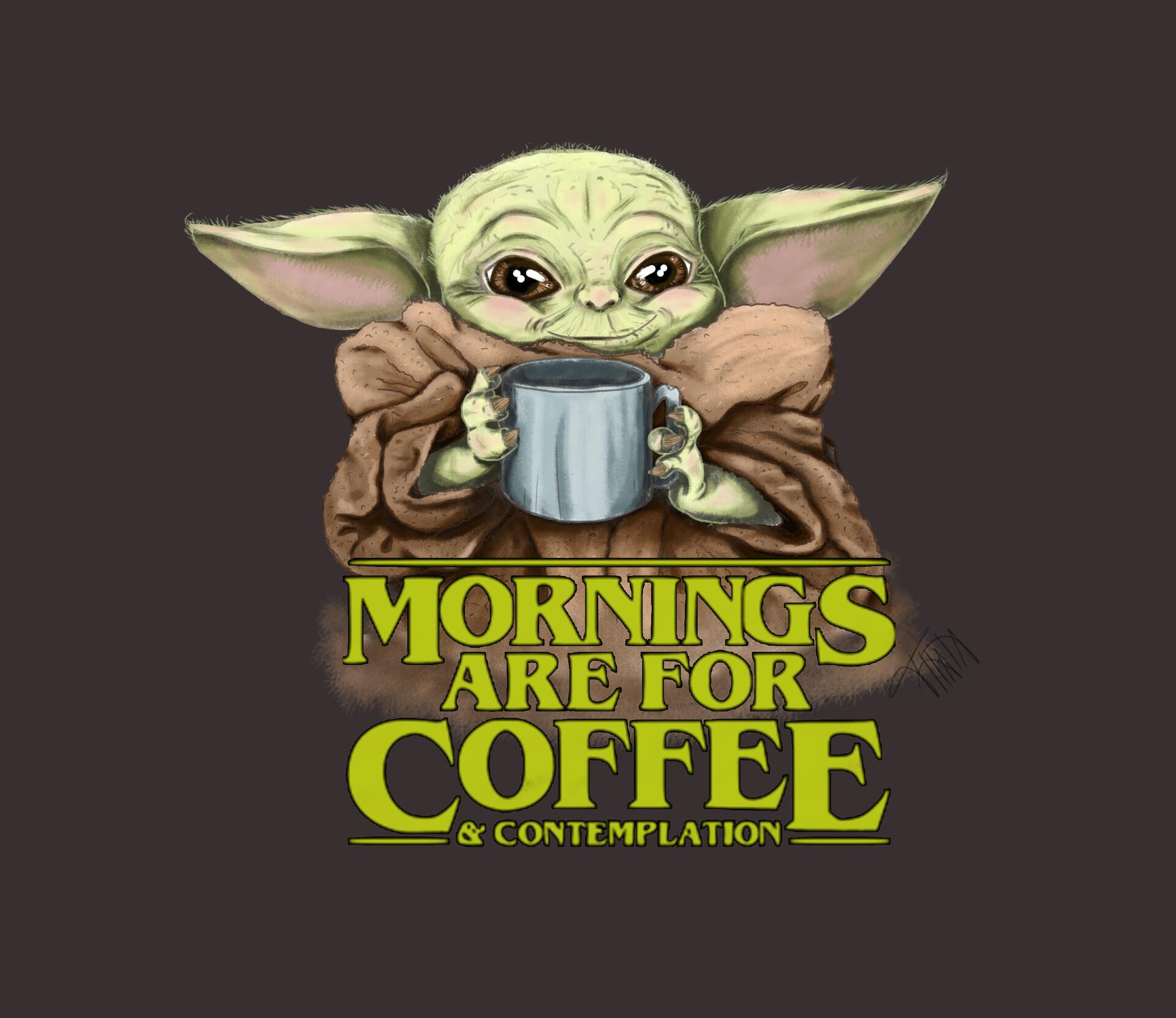 Thata Almeida Baby Yoda Coffee And Contemplation