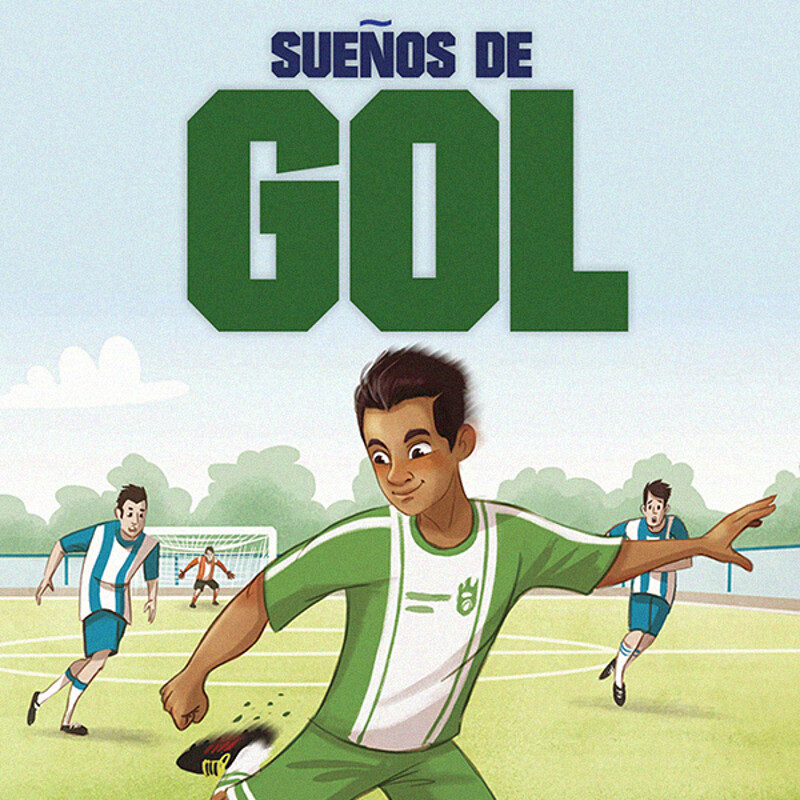 Sueños de gol by ©Benchmark Education