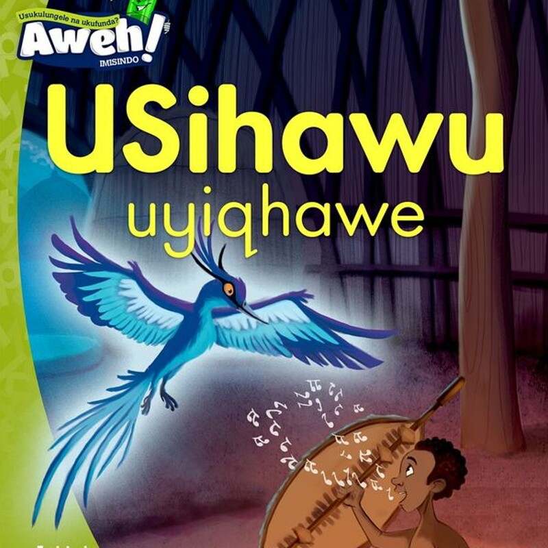 """USihawu uyiqhawe"" by ©OUP Southern Africa"