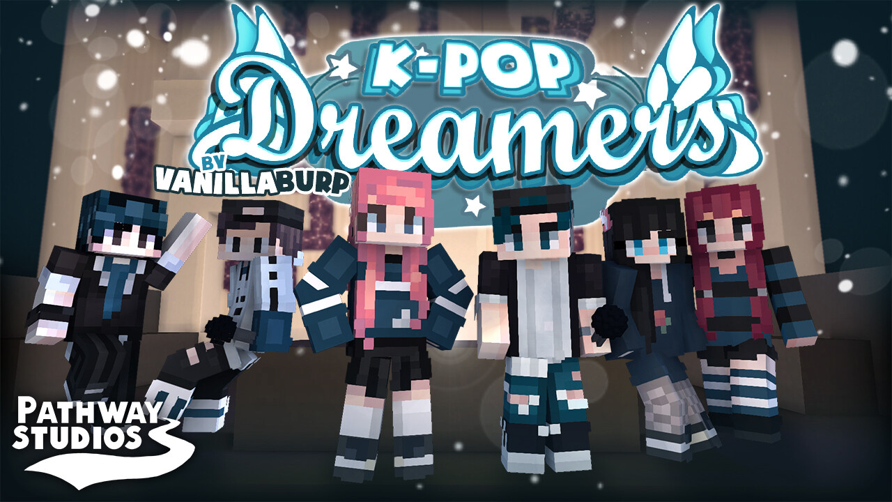 K-Pop: Dreamers [Player Skin Pack]