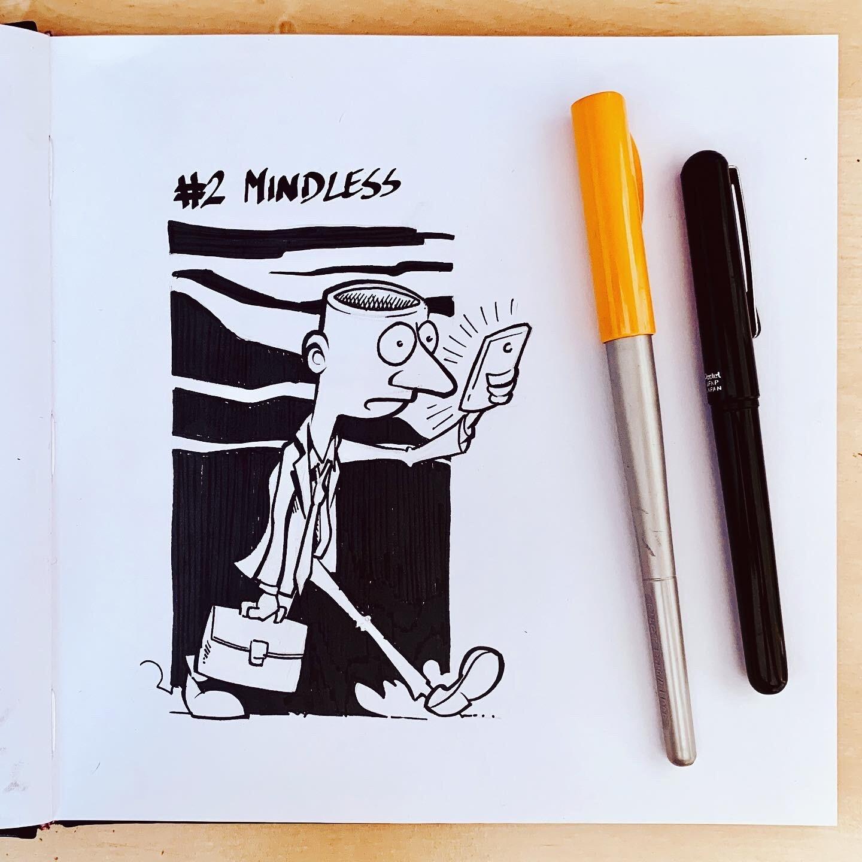 Inktober 2019: #2. Mindless