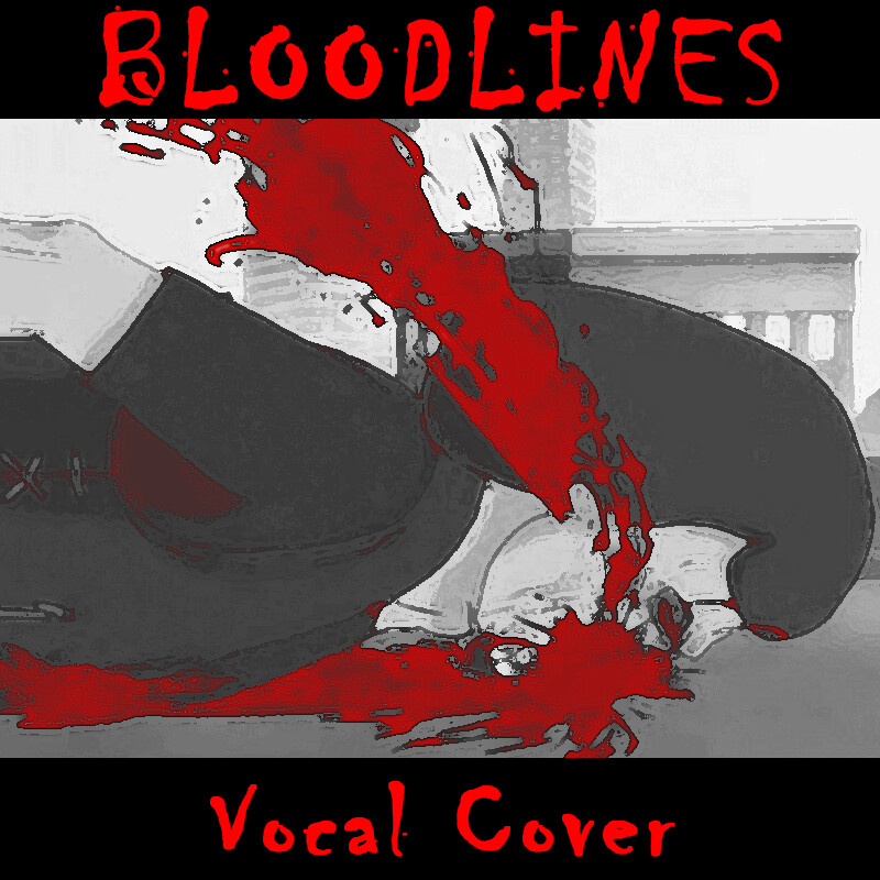 The thumbnail for the Bloodlines vocal cover