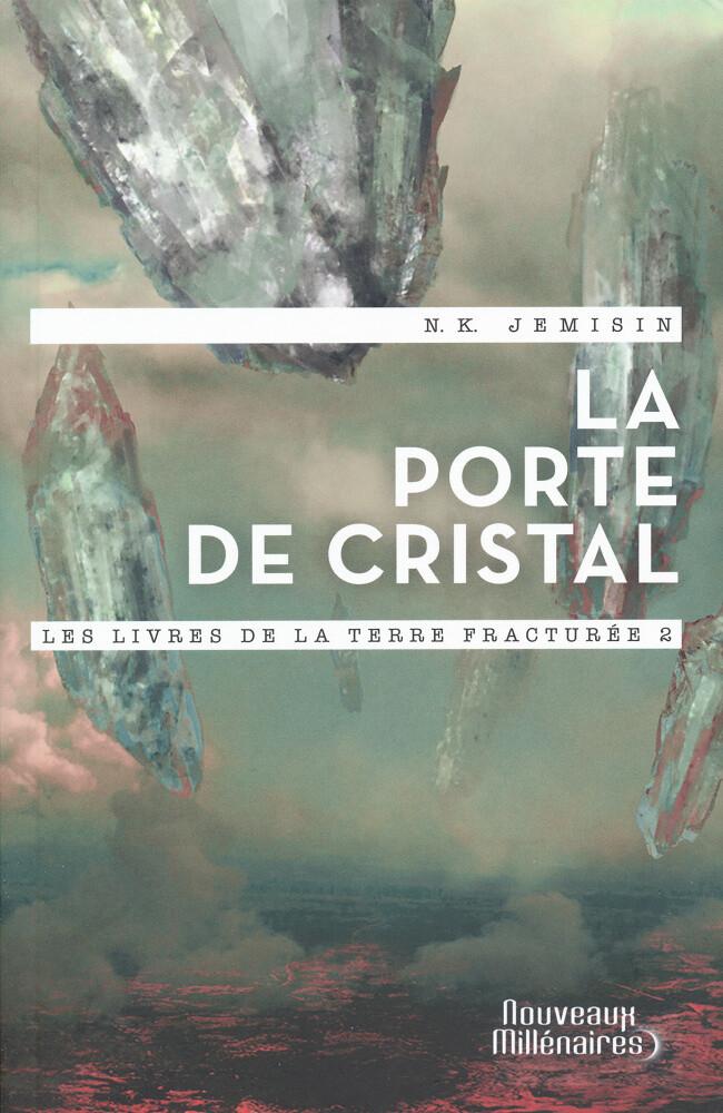 La porte de cristal by NK JEMISIN for Nouveaux Millénaires