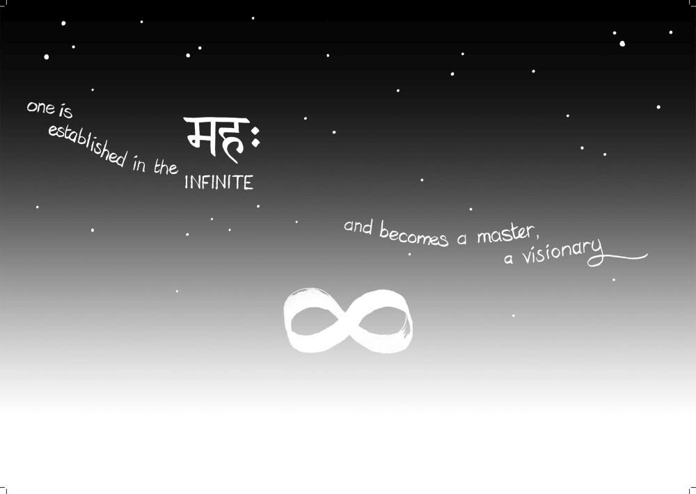 ...one is established in the INFINITE... and becomes a master, a visionary.