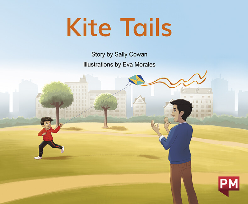 """Kite Tails"" by ©Nelson Cengage Learning Author: Sally Cowan Illustrator: Eva Morales Publisher: ©Cengage Company (2020) Languaje: English ISBN-13: 9780170329798"