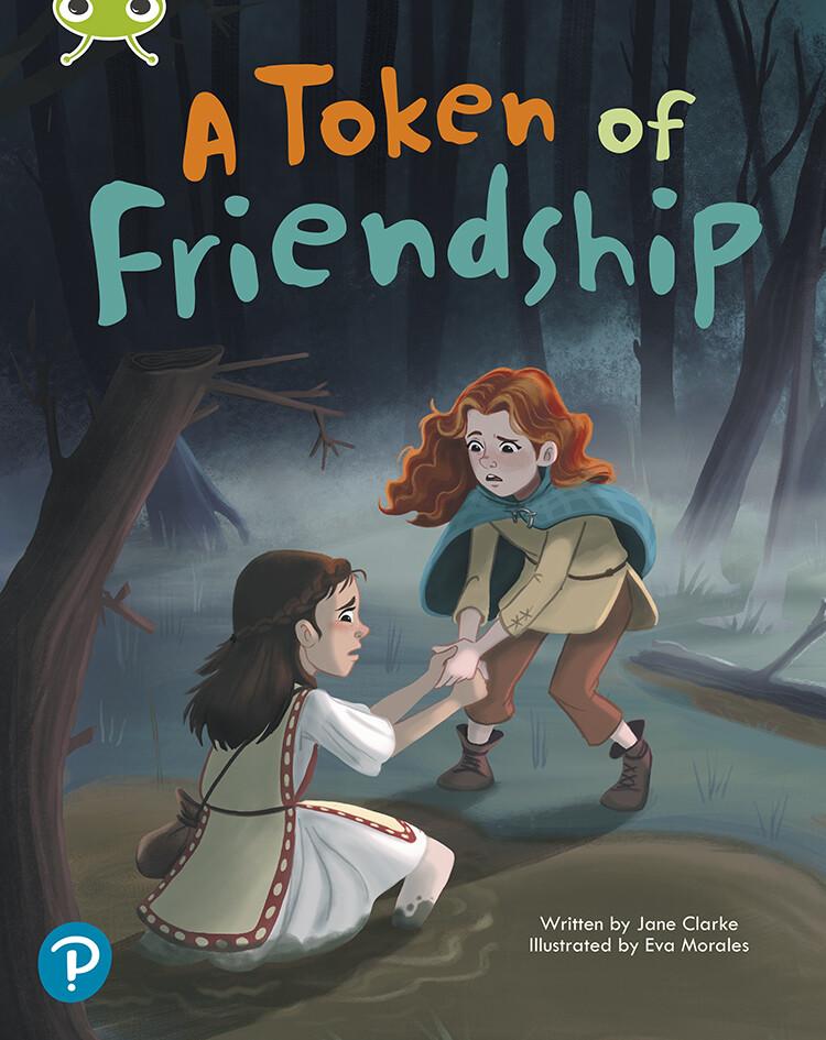 """A Token of Frienship"" by ©Pearson Author: Jane Clarke Illustrator: Eva Morales Publisher: ©Pearson (2020) ISBN-13: 978-0435201876"