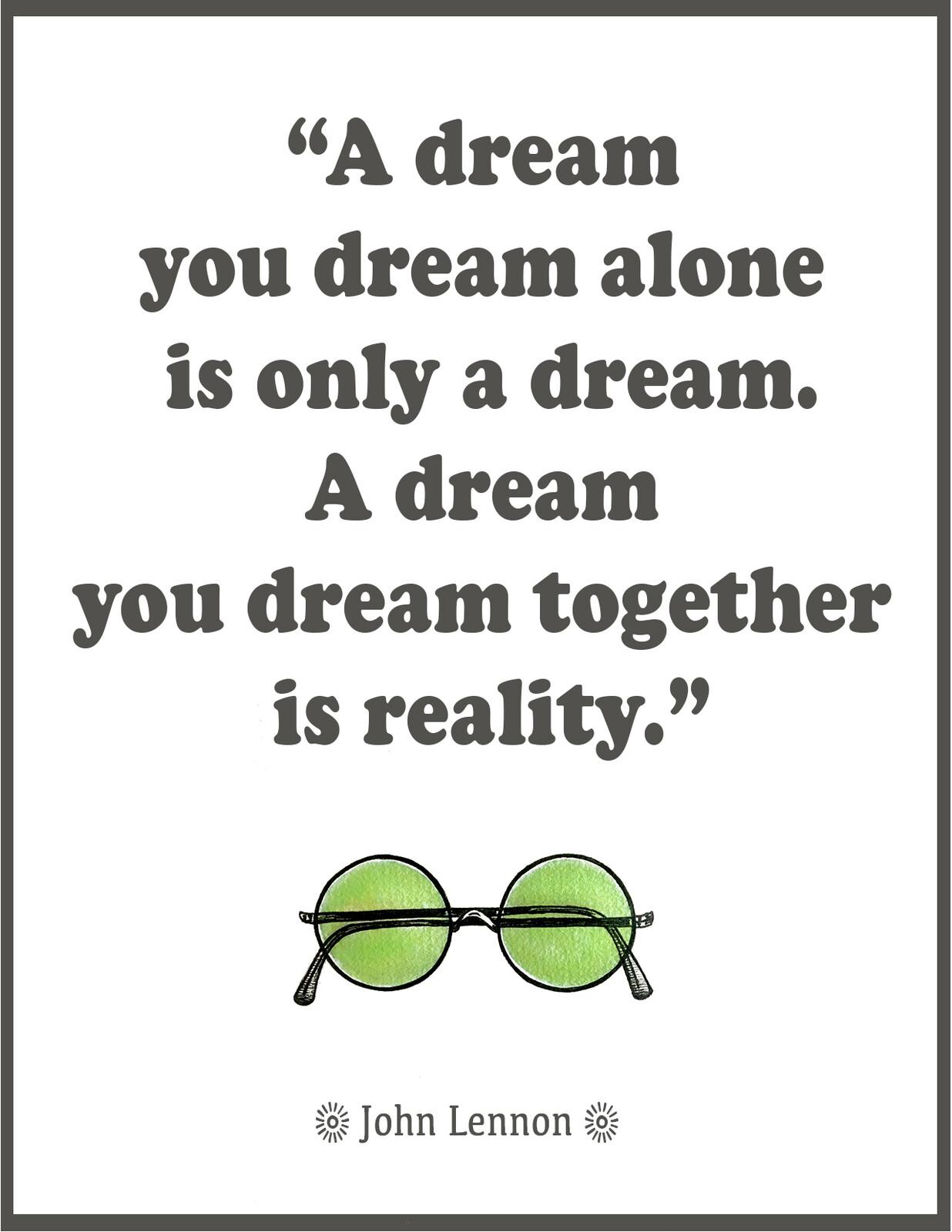 A Dream you Dream