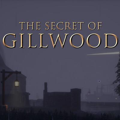 The Secret of Gillwood