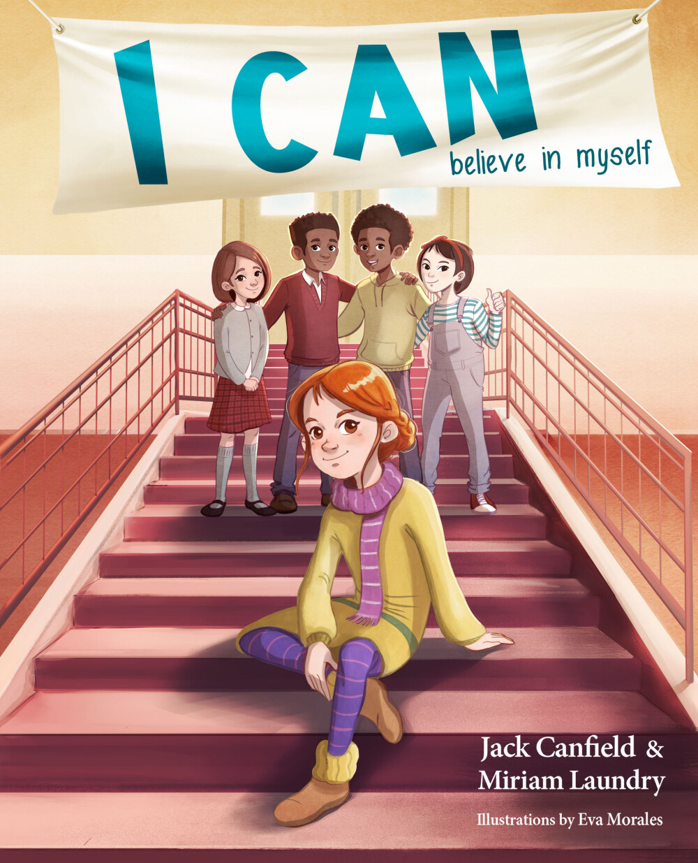 I CAN Believe in Myself Author: Miriam Laundry and Jack Canfield Illustrator: Eva Morales Publisher: Health Communications - 2021 Languaje: English ISBN-10 : 075732388X ISBN-13 : 978-0757323881