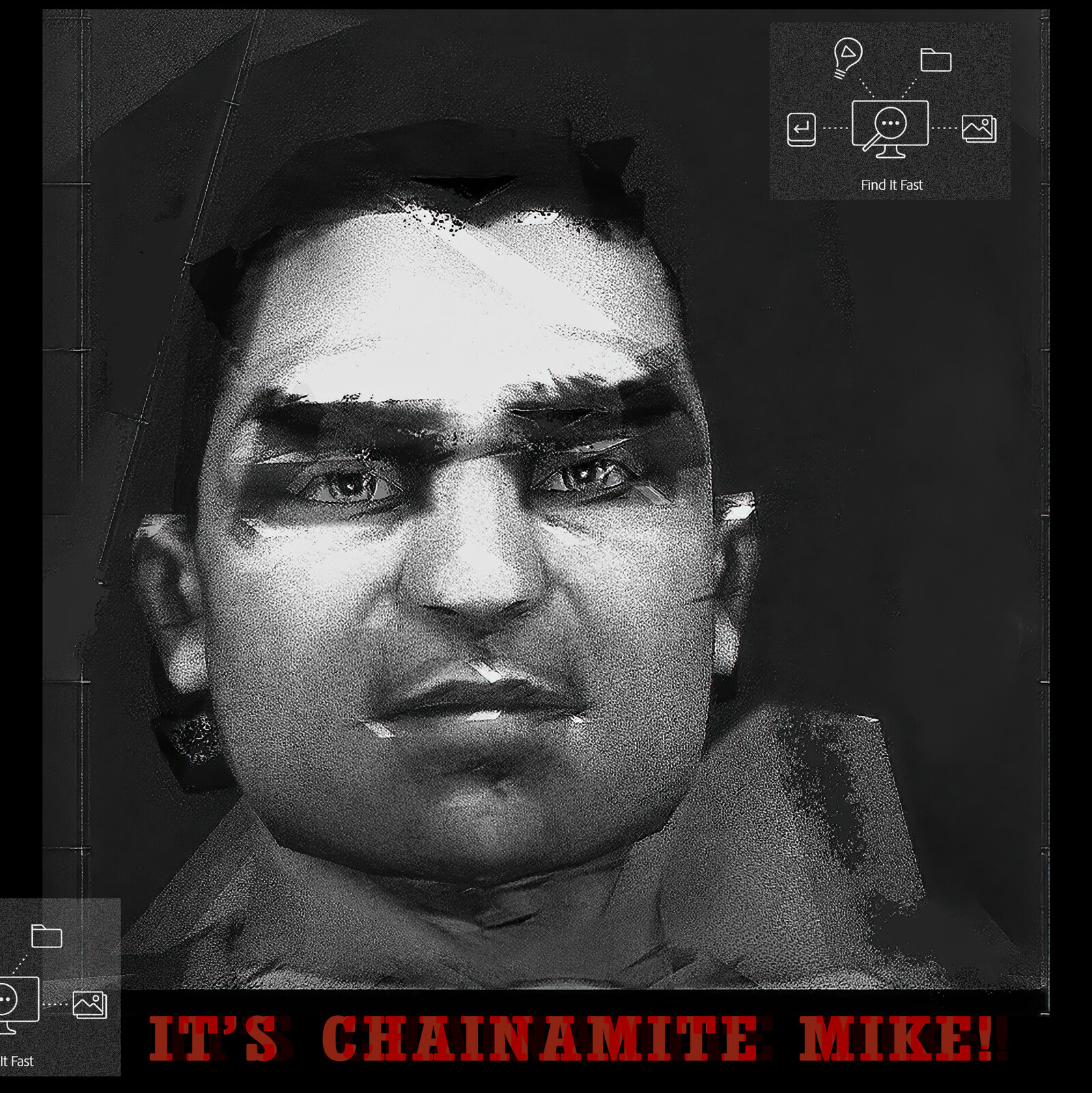 ITS CHAINAMITE MIKE!
