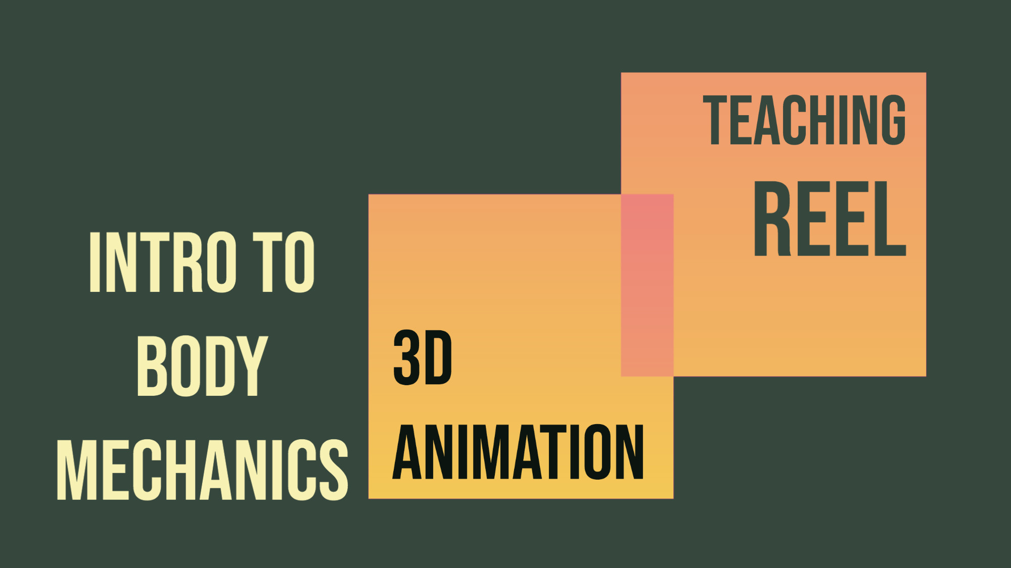 Intro to Body Mechanics. 3D Animation Teaching Reel, with Froggy Hearth Studio from Moldova/UK