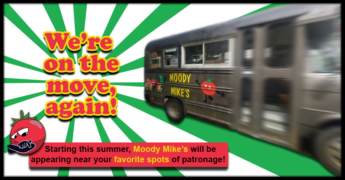 Moody Mike's Online Advert. Example #3